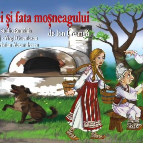 Fata babei si fata mosneagului de Ion Creanga